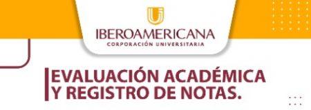Comunicado sobre evaluación académica y registro de notas